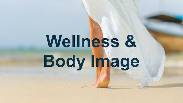 Wellness & Body Image Collection