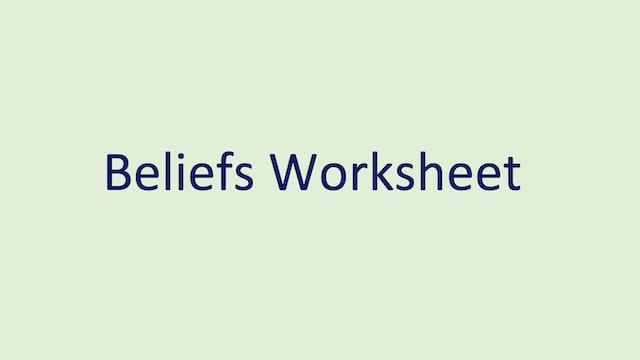 Beliefs Worksheet