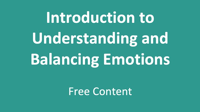 Introduction to Understanding and Balancing Emotions