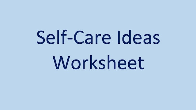 Self-Care Ideas Worksheet