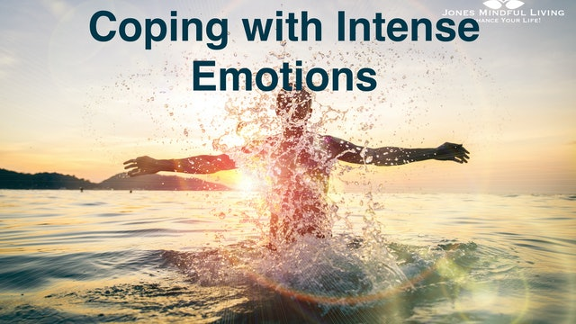 Coping with Intense Emotions