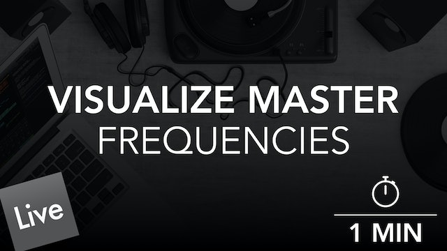 Visualize Master Output Frequency Levels