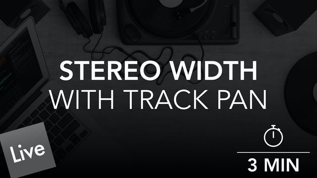 Widen The Stereo Width With Track Pan