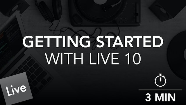 Getting Started with Live 10