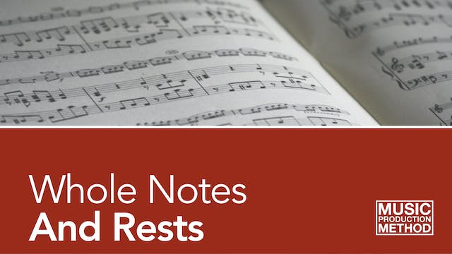 2-1. Whole Notes and Rests