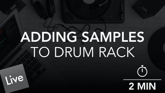 Adding Audio Samples to Drum Rack in ...