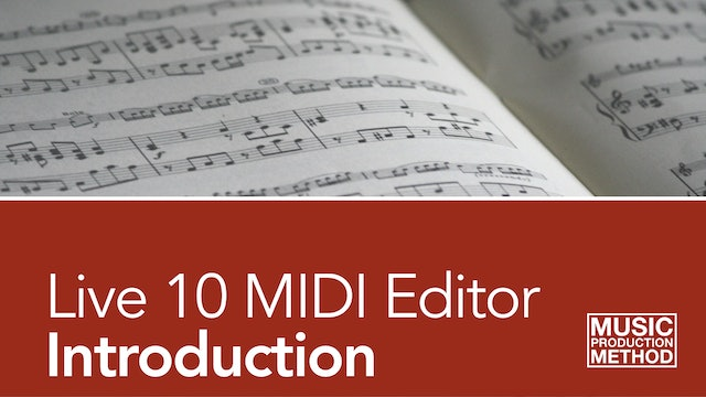 0-2. Introduction to the Live 10 MIDI Editor