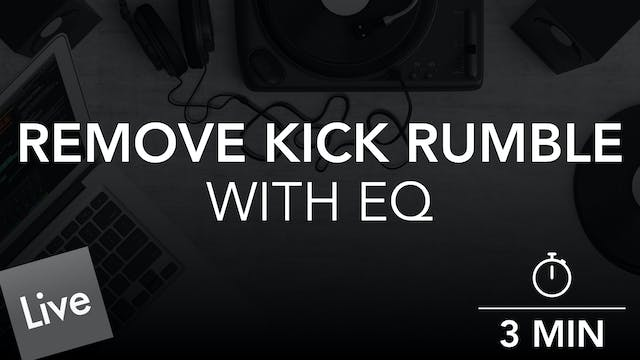 Remove Low End Kick Rumble with FabFi...