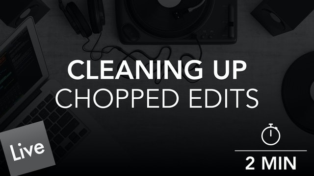 Clean The Chops with Editing
