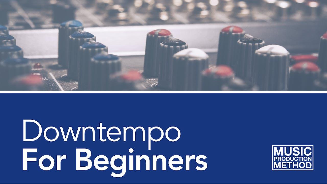 Downtempo - Start To Finish