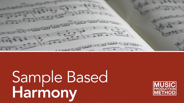 1-6. Sample Based Harmony