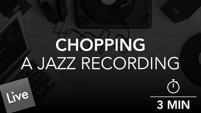 Chopping The Jazz Arrangement