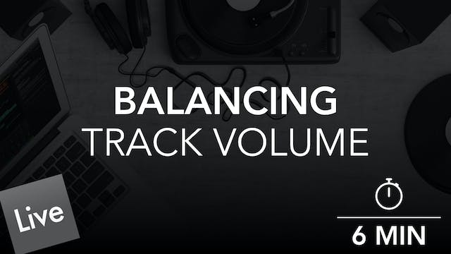 Track Volume and Level Balancing