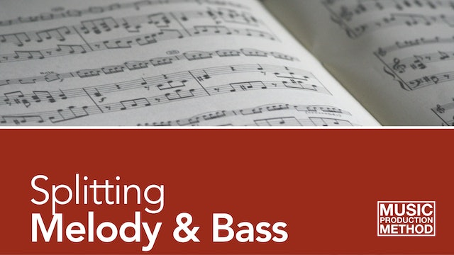 1-2. Splitting Melody and Bass