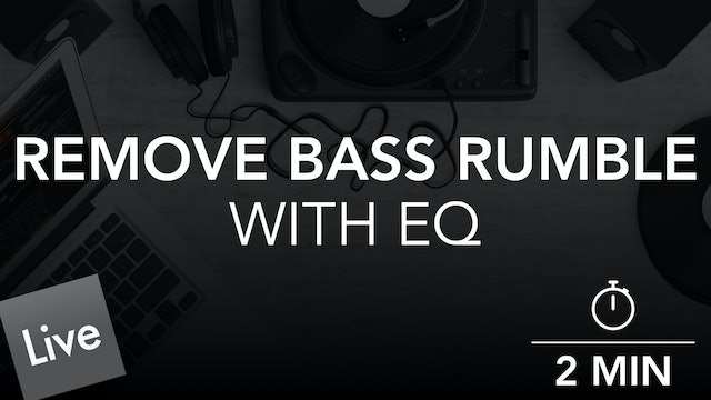 Remove Low End Bass Rumble with FabFilter Pro-Q 3