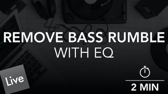 Remove Low End Bass Rumble with FabFi...