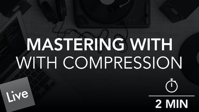 Maintain Master Track dB Level With Glue Compressor