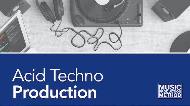 Acid Techno Production