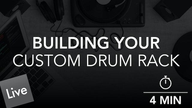 Building a Custom Drum Rack in Live 10