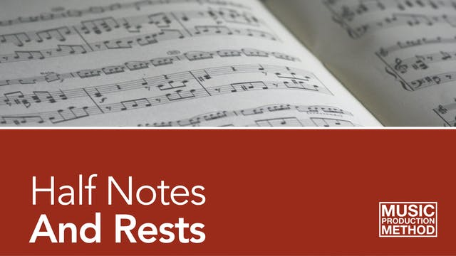 2-2. Half Notes and Rests