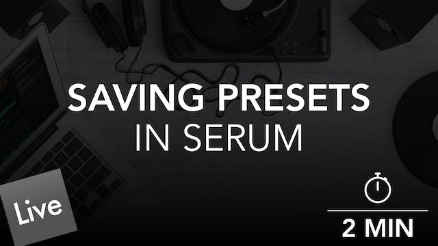 Saving Preset Patches in Xfer Serum