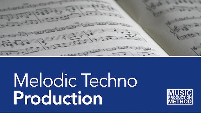 Melodic Techno Production