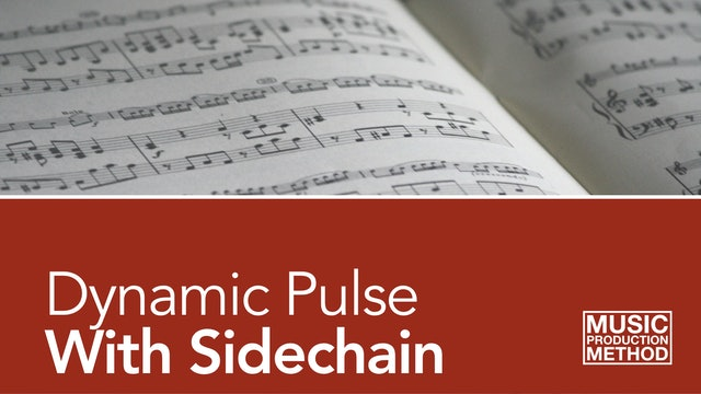 2-3. Dynamic Pulse With Sidechain Compressor