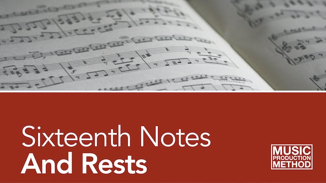 2-5. Sixteenth Notes and Rests