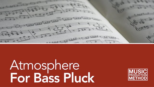 1-5. Adding Atmosphere To Your Bass P...