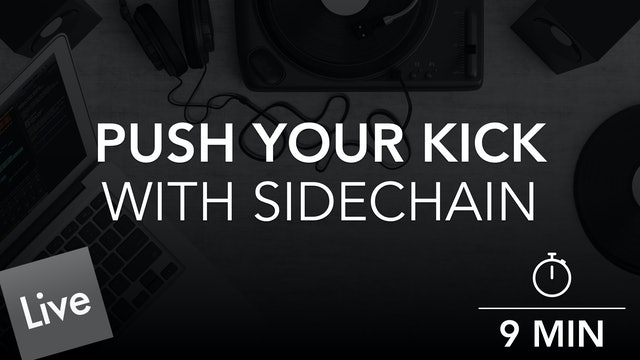 Push The Kick Through The mix with sidechain compression in Live 10