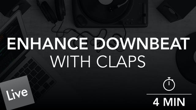 Enhance The Downbeat with Claps in Live 10