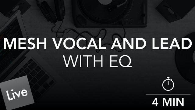 Mesh the Vocal and Lead with FabFilter Pro-Q 3