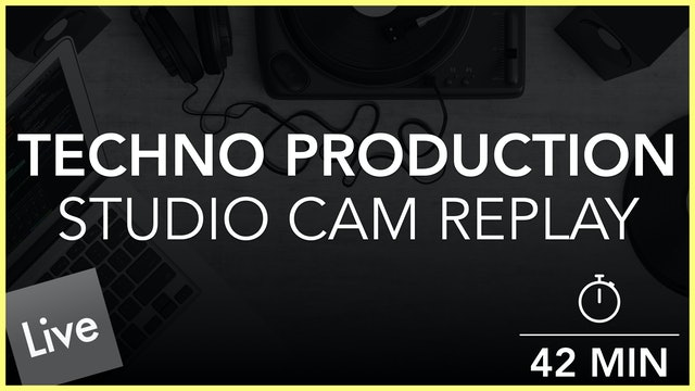 Techno I - Studio Cam Replay