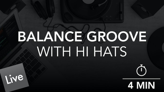 Balance The Groove With an Offbeat Hi Hat Pattern