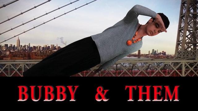 BUBBY & THEM