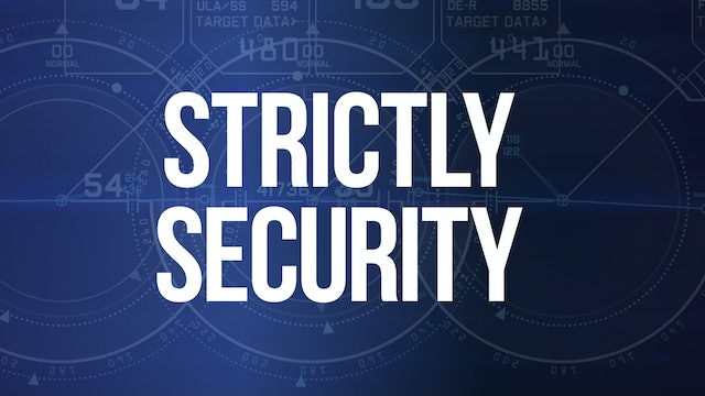 STRICTLY SECURITY - JUNE ep2 2021