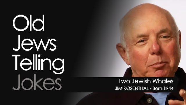 OJTJ - Jim Rosenthal - Two Jewish Whales