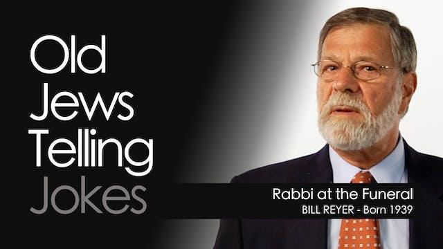 OJTJ - Bill Reyer - Rabbi at the Funeral