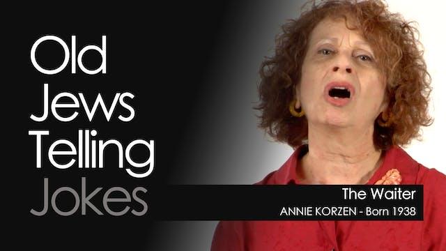 OJTJ - Annie Korzen - The Waiter