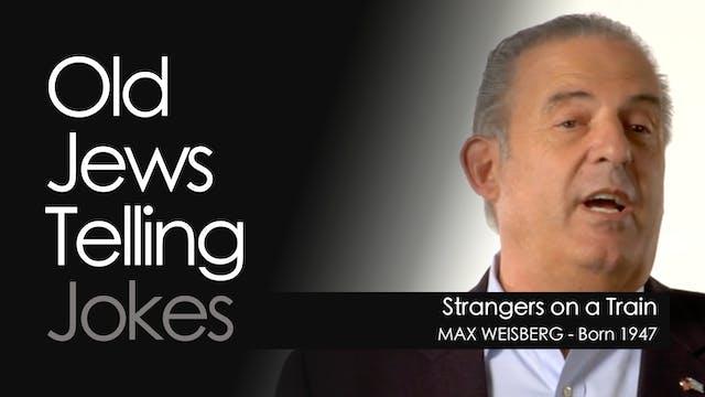 OJTJ - Max Weisberg - Strangers on a ...