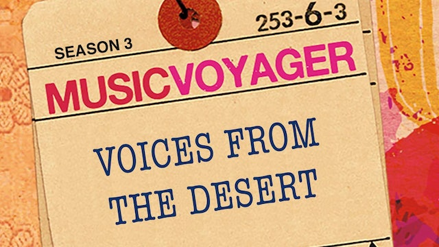MUSIC VOYAGER - VOICES FROM THE DESERT