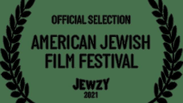 AMERICAN JEWISH FILM FESTIVAL - Recent Additions
