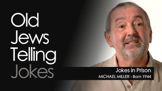 OJTJ - Michael Miller - Jokes in Prison
