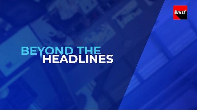 i24 NEWS: BEYOND THE HEADLINES – MAY ep3 2021