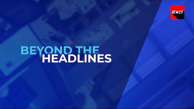 i24 NEWS: BEYOND THE HEADLINES – MAY ...