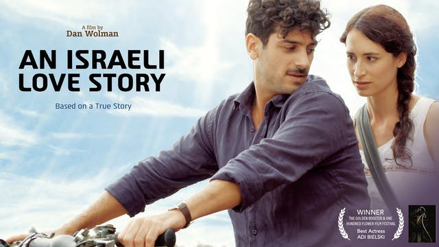 An Israeli Love Story - Trailer