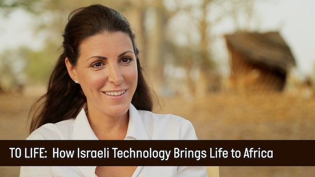 INNO AFRICA - How Israeli Technology Brings Life to Africa