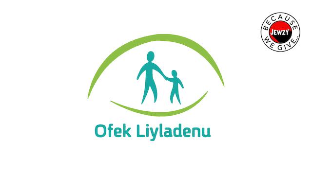 OFEK LIYLANENU - OUR CHILDREN'S HORIZON