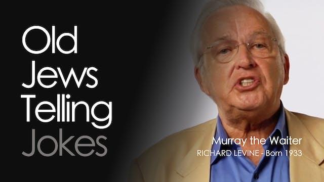 OJTJ - Richard Levine - Murray the Wa...