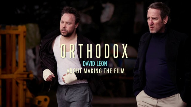 Orthodox - David Leon interview